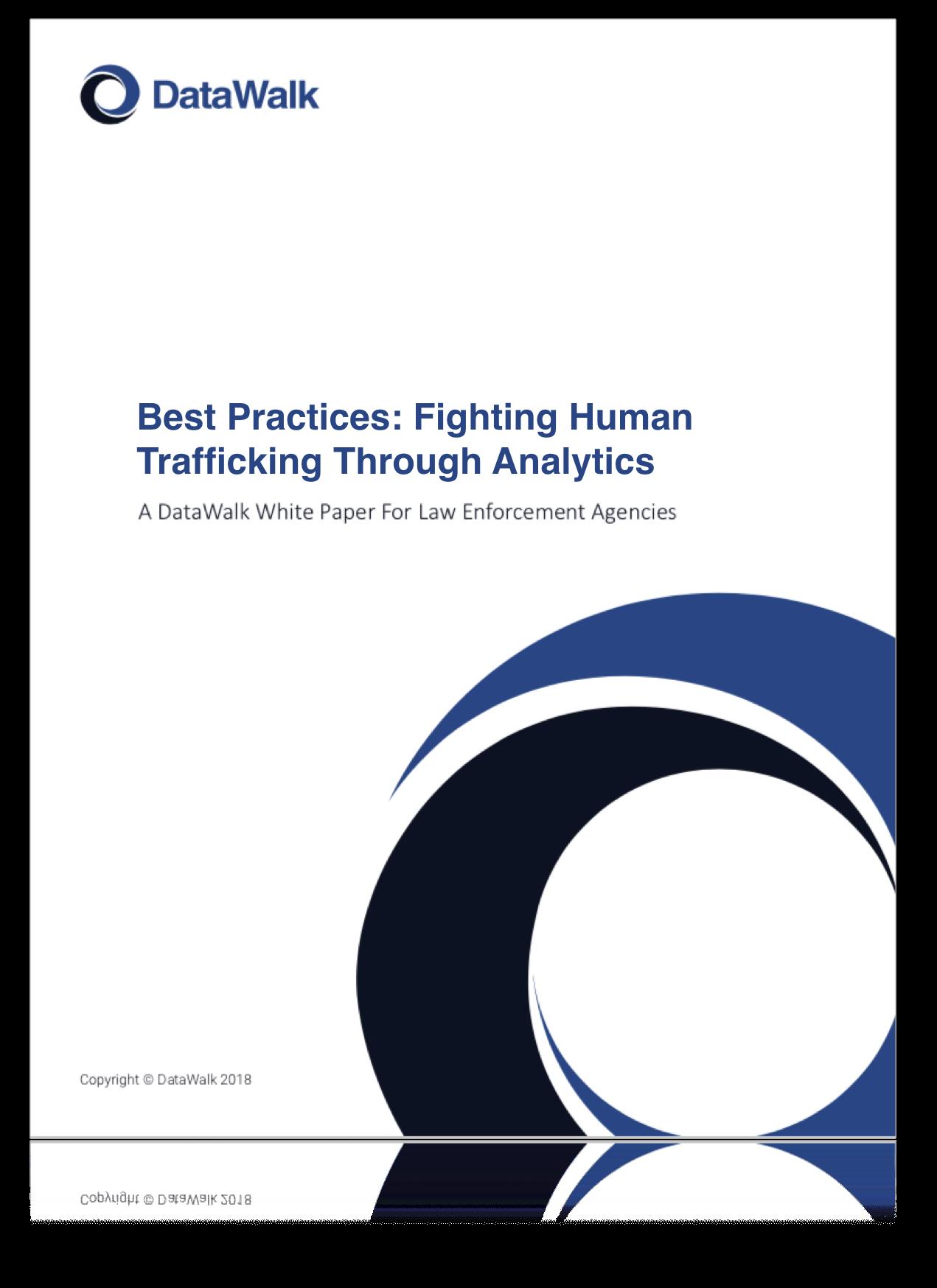 Best Practices: Fighting Human Trafficking Through Analytics