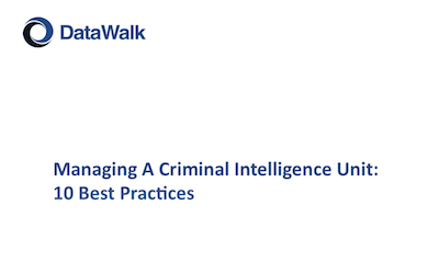 DataWalk mamaging the criminal unit