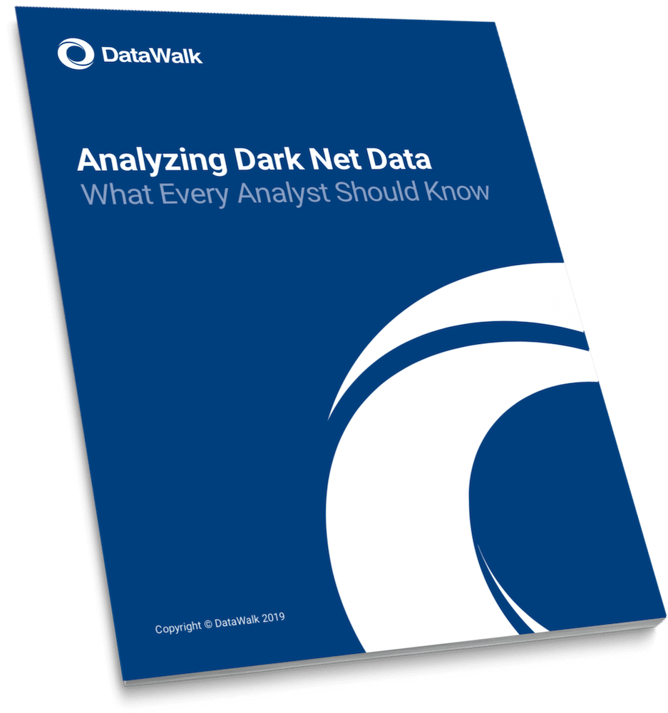 DataWalk whitepaper analyzing dark net data 1