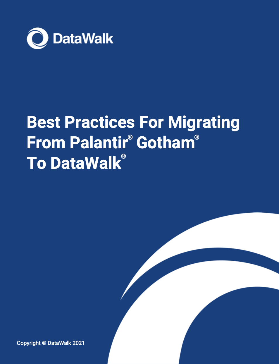 Best Practices For Migrating From Palantir Gotham To DataWalk